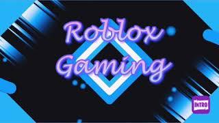 Zeige dir mein Intro für meinen Roblox Gaming Kanal