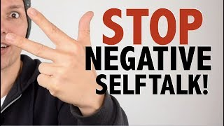 How To Stop Negative Self Talk In 3 Simple Steps | Power Of Positive Thinking