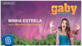 Gaby Estrella - Minha Estrela (Trilha Sonora) [Áudio Oficial]