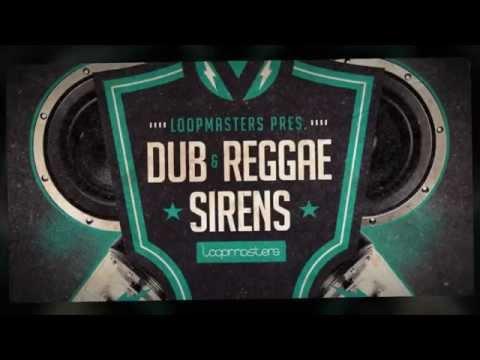 Dub & Reggae Sirens - Loopmasters Dub Samples