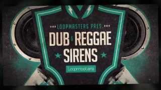 Dub Reggae Sirens - Loopmasters Dub Samples