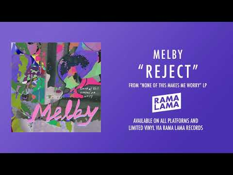Melby - Reject (Official Audio) Mp3