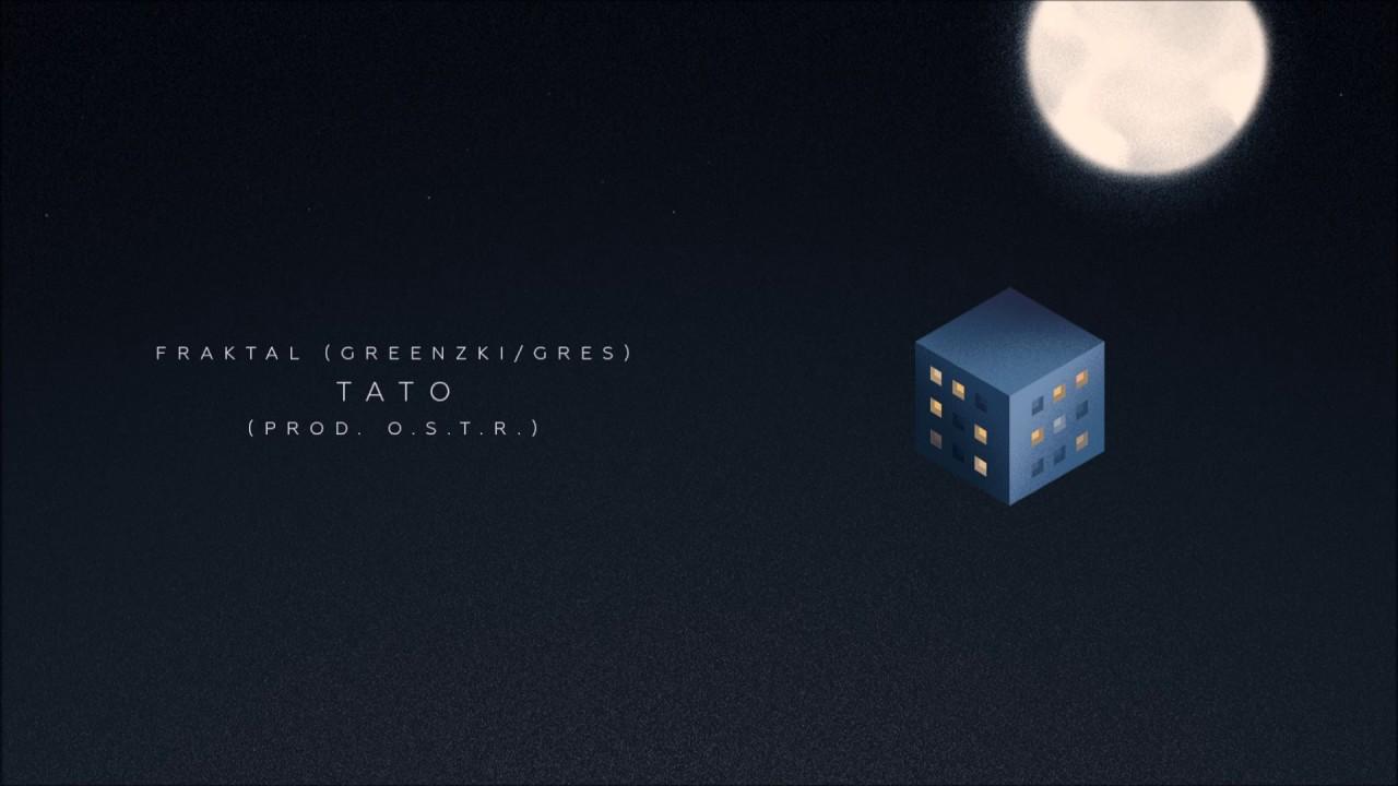 Fraktal (Greenzki/Gres) - Tato