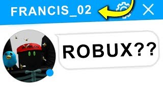 Care!! WITH THIS PLAYER THAT OFFERS YOU ROBUX in ROBLOX 😱💰