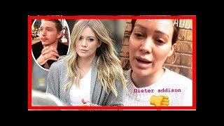Burenruzie Hilary Duff loopt uit de hand: bedreigingen, klappen uitgedeeld, advocaten en bodyguard