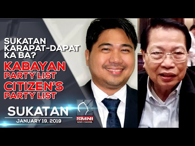 SUKATAN KARAPAT-DAPAT KA BA? KABAYAN PARTY LIST | CITIZEN'S PARTY LIST PART 1