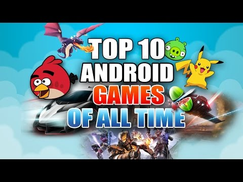 TOP 10 ANDROID GAMES OF ALL TIME!!! - YouTube