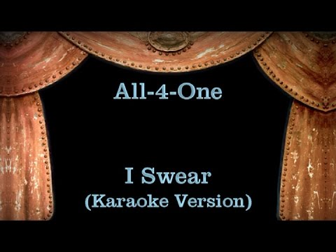 All-4-One  - I Swear - Lyrics (Karaoke Version)