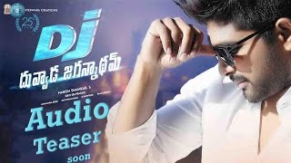Duvvada jagannadham audio teaser | dj audio teaser release | allu arjun | pooja hegde | dil raju