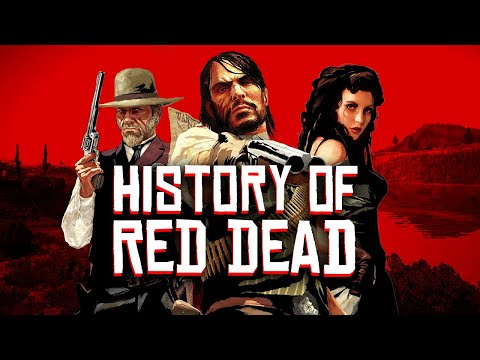 The History of Red Dead