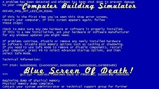 Blue Screen Of Death - Pc Building Simulator