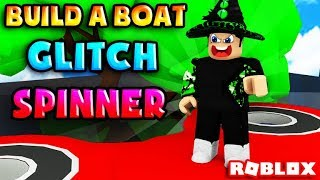 ROBLOX | GLITCH FIDGET SPINNER FLY AND SPEED | Build A Boat For Treasure