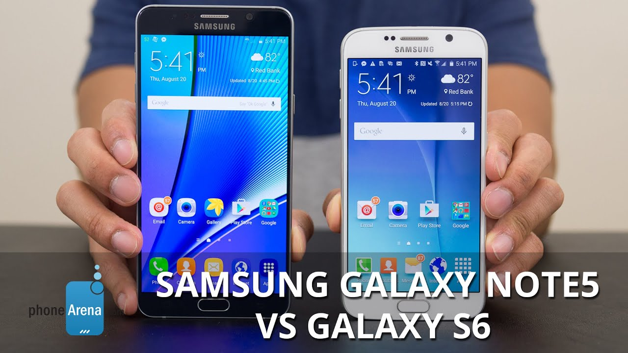 Samsung Galaxy Note5 Vs Samsung Galaxy S6