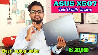 Asus X507 Laptop Full details Review || Asus VivoBook X507 Review || Asus Laptop Review under 30000