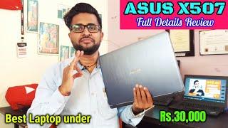 Asus X507 Laptop Full details Review Asus VivoBook X507 Review Asus Laptop Review under 30000