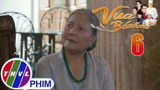 image Vua bánh mì - Tập 6[1]: Bà Ngà quyết tâm nhận lại Nguyện mặc cho Khuê ra sức ngăn cản