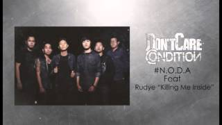 Don't Care Condition - N.O.D.A Feat. Rudye