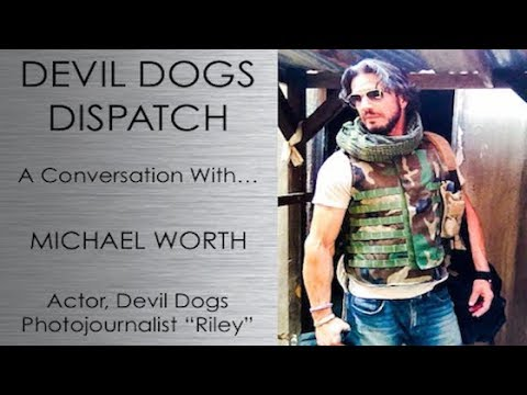 Podcast: Michael Worth  Devil Dogs Actor