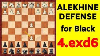 Chess Opening for Black   Alekhine Defense 4.exd6