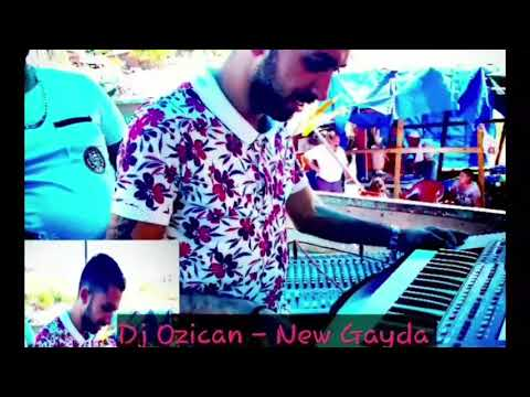 Dj Ozican - New Gayda 2017