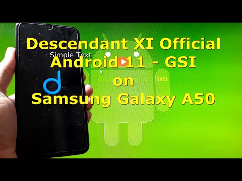 Descendant XI Official Android 11 for Samsung Galaxy A50