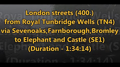 "London streets (""""400"""") - Royal Tunbridge Wells (TN4) - Elephant and Castle (SE1)"