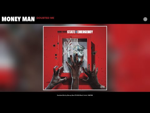 Money Man – Doubted Me