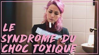 SYNDROME DU CHOC TOXIQUE, TAMPONS & TUTTI QUANTI | Coline