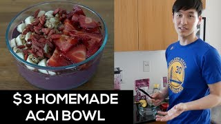 $3 Homemade Acai Bowl - TIPS included