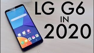 LG G6 In 2020! (Still Worth It?) (Review)