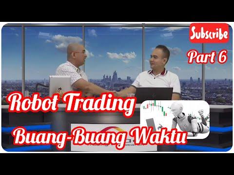 [part-6]-gunakan-robot-trading-buang-buang-waktu-saja,-simak-penjelasan-master-gema-sampai-selesai