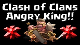 Clash of Clans - Barbarian King Hates HOG RIDERS?! - Super Angry King!
