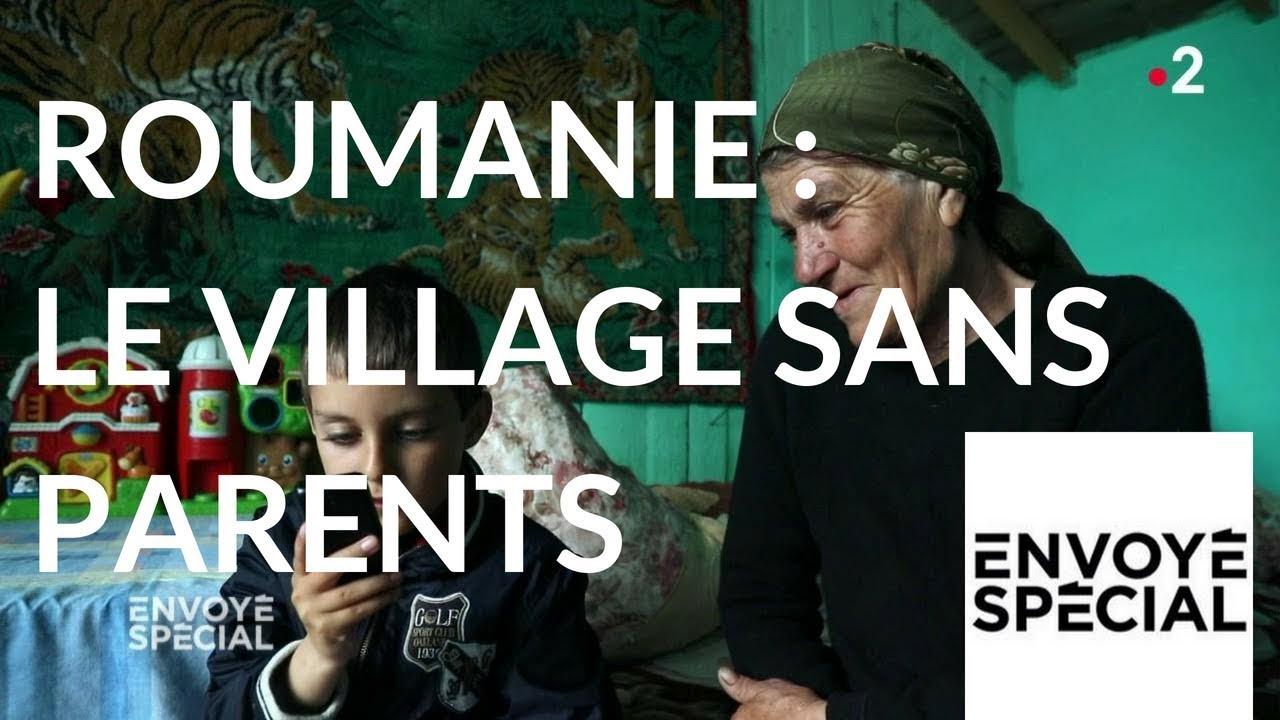 Envoyé spécial. Roumanie, le village sans parents - 5 avril 2018 (France 2)