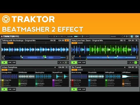 Traktor Pro 2 Beatmasher 2 Effect Tutorial