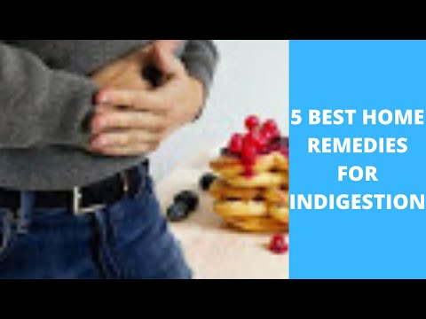 how-to-get-rid-of-indigestion---5-best-home-remedies-for-indigestion---natural-treatment