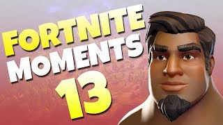 Fortnite Daily Funny and WTF Moments Ep. 13