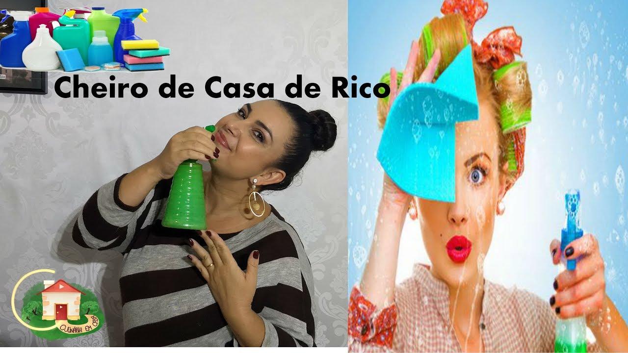 CHEIRINHO DE CASA DE RICO COMO DEIXAR SUA CASA CHEIROSA O DIA INTEIRO Culinária em Casa #1