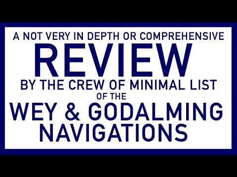 REVIEW 01 THE WEY AND GODALMING NAVIGATIONS
