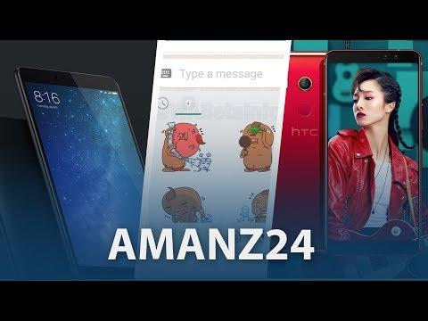 #Amanz24 - WhatsApp Stickers, HTC U11 Eyes, Mi Max RM1049