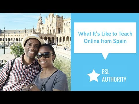 How a Couple from CA Started Teaching Online & in the Classroom from Spain