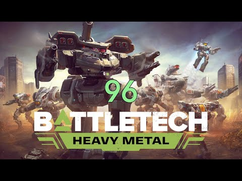 Battletech - Heavy Metal - Career Mode - 96 |