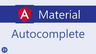 Angular Material Tutorial - 21 - Autocomplete