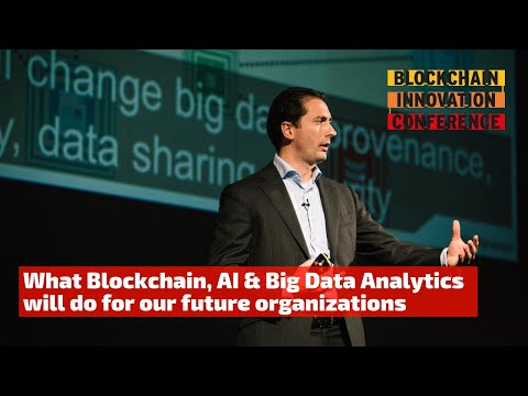 The organization of tomorrow with Blockchain, AI & Big Data Analytics | Dr. Mark van Rijmenam PhD