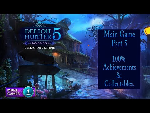 Demon Hunter 5: Ascendance Part 5 Walkthrough, 100% Achievements & Collectables. |