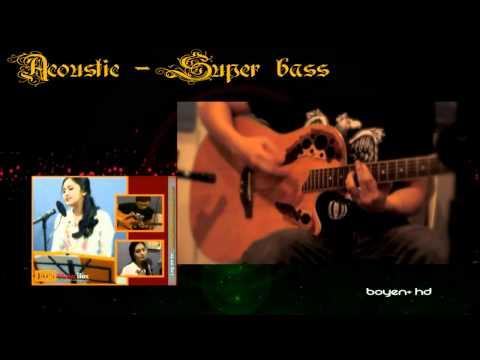 Nicki Minaj - Super Bass - Acoustic by Julie Anne HD Mp3