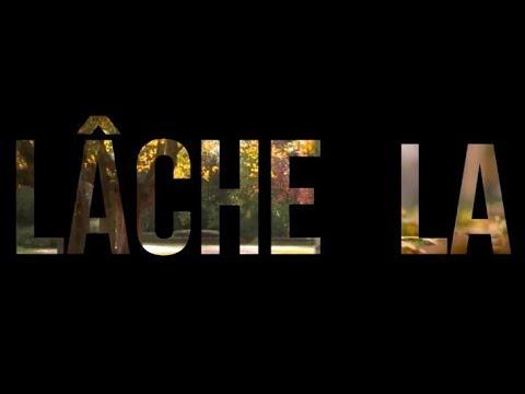 Lâche La (Feat Slimane-Baptiste Berhoun) - La Rousse