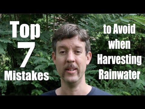 Top 7 Mistakes to Avoid when Harvesting Rain Water