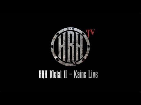 HRH TV - Kaine Live @ HRH Metal 2