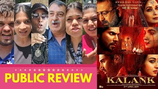 Kalank Movie PUBLIC REVIEW | First Day First Show | Sanjay, Madhuri, Varun, Alia, Sonakshi, Aditya