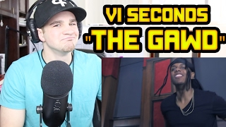 Baixar VI Seconds - The Gawd REACTION!!!